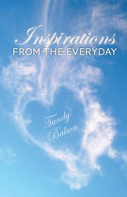 Inspirations from the Everyday - Balson, Tandy