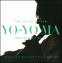 Inspired By Bach: The Cello Suites [Remastered] - Yo-Yo Ma (cello)