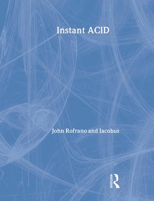 Instant Acid: Vasst Instant Series - Rofrano, John
