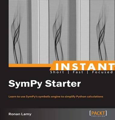 Instant SymPy Starter - Lamy, Ronan
