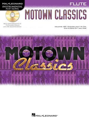 Instrumental Play-Along: Motown Classics - Flute - Hal Leonard Publishing Corporation (Creator)