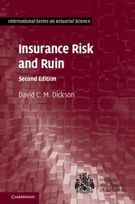 Insurance Risk and Ruin - Dickson, D C M