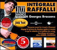 Intégrale a Georges Brassens - Rodolphe Raffalli