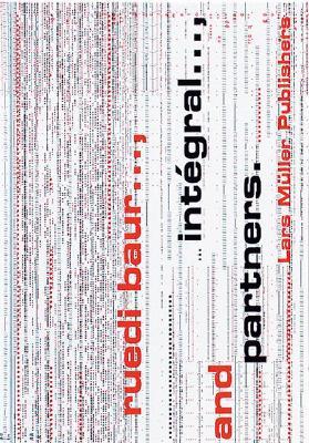 Integral, Ruedi Baur Et Associa(c)S - Baur, Ruedi (Editor)
