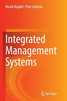 Integrated Management Systems - Bugdol, Marek, and Jedynak, Piotr