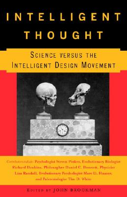 Intelligent Thought: Science Versus the Intelligent Design Movement - Brockman, John (Editor)