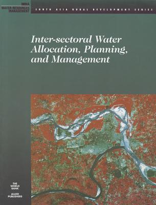 Inter-Sectoral Water Allocation, Planning, and Management - World Bank