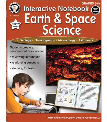 Interactive Notebook: Earth & Space Science, Grades 5 - 8 - Cameron, Schyrlet, and Craig, Carolyn