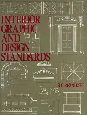 Interior Graphic and Design Standards - Reznikoff, S C