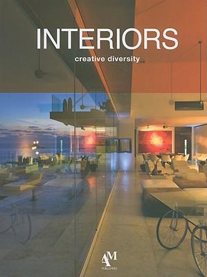 Interiors: Creative Diversity - Fuentes, Omar, and Haro, Fernando de