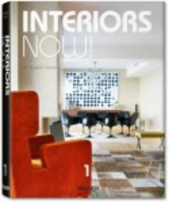 Interiors Now! - Taschen, Angelika, Dr. (Editor)