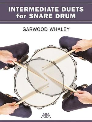 Intermediate Duets for Snare Drum - Whaley, Garwood