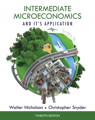 9781133189039 intermediate microeconomics and its application book intermediate microeconomics and its application book only nicholson walter and snyder fandeluxe Image collections