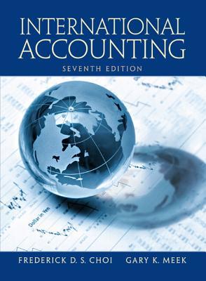 International Accounting - Choi, Frederick D, and Meek, Gary K