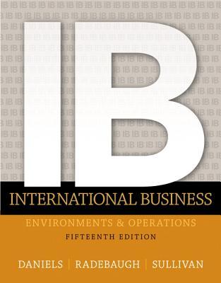 International Business - Daniels, John, and Radebaugh, Lee H., and Sullivan, Daniel