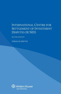 International Centre for the Settlement of Investment Disputes (ICSID) - Kryvoi, Yaraslau