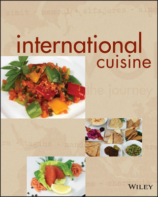 International Cuisine - Nenes, Michael F, and Robbins, Joe (Photographer)