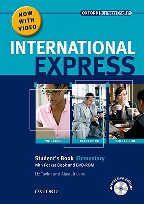 International Express: Elementary: Student's Pack: (Student's Book, Pocket Book & DVD) - Taylor, Liz, and Lane, Alastair, and Harding, Keith