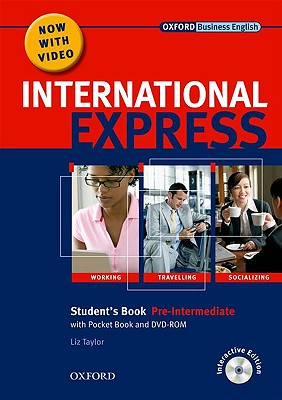 International Express: Pre-Intermediate: Student's Pack: (Student's Book, Pocket Book & DVD) - Taylor, Liz, and Lane, Alastair, and Harding, Keith