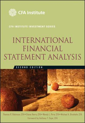 International Financial Statement Analysis - Robinson, Thomas R, and Henry, Elaine, and Pirie, Wendy L