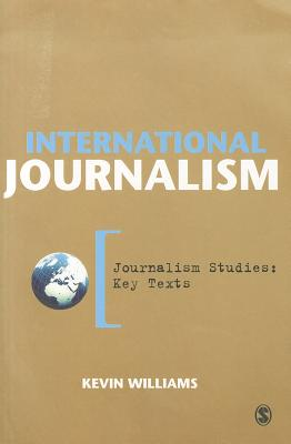 International Journalism - Williams, Kevin