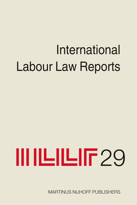International Labour Law Reports - Gladstone, Alan (Editor)