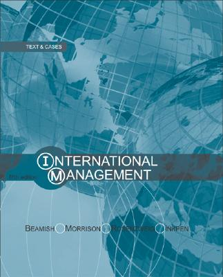 International Management with Powerweb - Morrison, Allen J, Professor, and Inkpen, Andrew, and Beamish, Paul W, Dr.