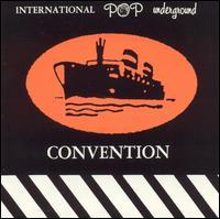 International Pop Underground Convention - Various Artists