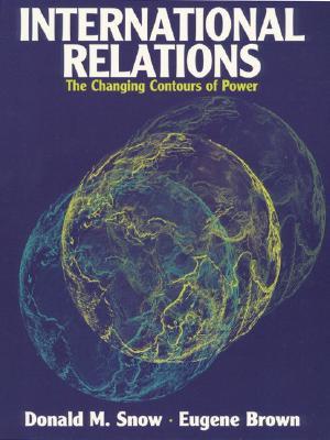 International Relations: Contours of Power - Snow, Donald M