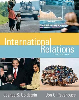 International Relations - Goldstein, Joshua S, and Pevehouse, Jon C