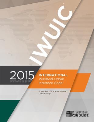 International Wildland-Urban Interface Code - International Code Council