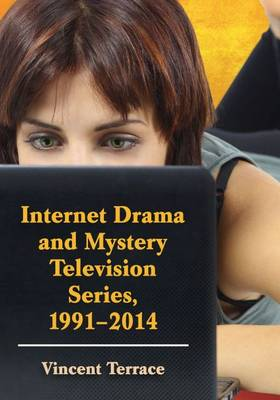 Internet Drama and Mystery Television Series, 1996-2014 - Terrace, Vincent