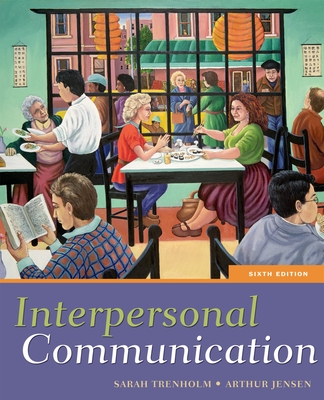 Interpersonal Communication - Trenholm, Sarah, and Jensen, Arthur