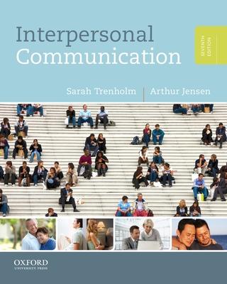 Interpersonal Communication - Trenholm, Sarah, and Jensen, Arthur