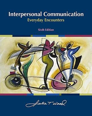 Interpersonal Communication - Wood, Julia T, Dr.