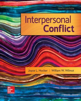 Interpersonal Conflict - Wilmot, William W, Professor, and Hocker, Joyce L