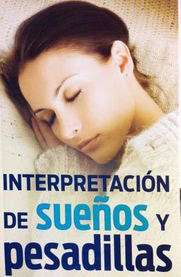 Interpretacion de Suenos y Pesadillas - Epoca Editorial (Creator)