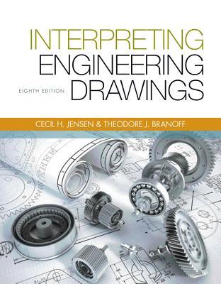 Interpreting Engineering Drawings - Branoff, Ted