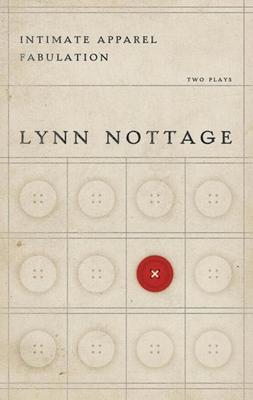 Intimate Apparel/Fabulation - Nottage, Lynn