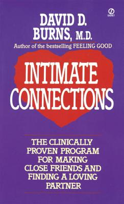 Intimate Connections - Burns, David D, M.D.