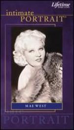 Intimate Portrait: Mae West -