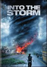 Into the Storm - Steven Quale