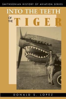Into the Teeth of the Tiger: Into the Teeth of the Tiger - Lopez, Donald S