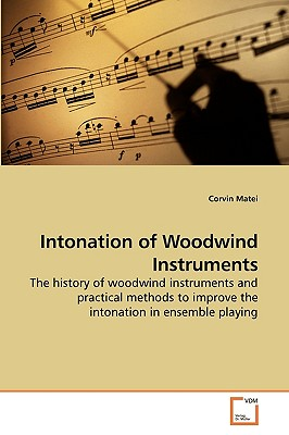 Intonation of Woodwind Instruments - Matei, Corvin