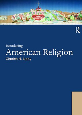 Introducing American Religion - Lippy, Charles H