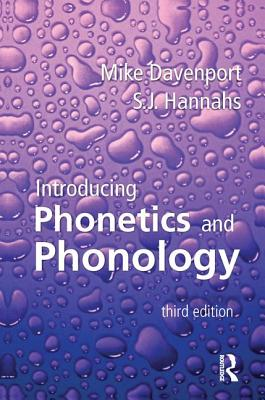 Introducing Phonetics and Phonology - Davenport, Mike, and Hannahs, S. J.