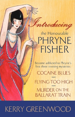 Introducing the Honourable Phryne Fisher - Greenwood, Kerry