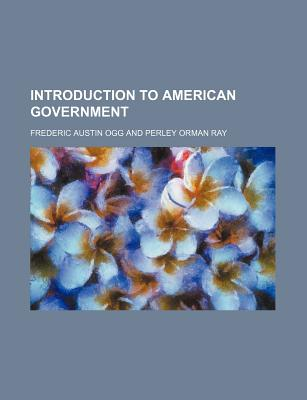 Introduction to American government - Ogg, Frederic Austin