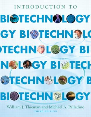 Introduction to Biotechnology - Thieman, William J