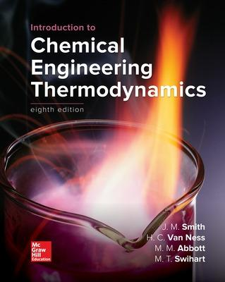 Introduction to Chemical Engineering Thermodynamics - Smith, J M, and Van Ness, Hendrick C, and Abbott, Michael
